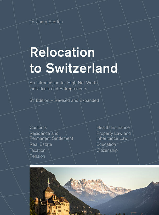 Relocation to Switzerland: An Introduction for High Net Worth Individuals and Entrepreneurs